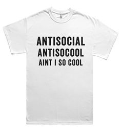 antisocial antisocool aint i so cool t shirt – Shirtoopia
