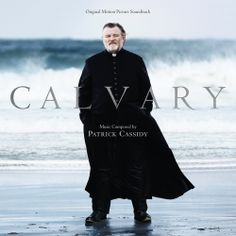 CALVARY - Original Motion Picture Soundtrack