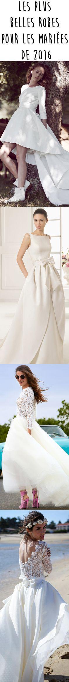 Chères mariées de 2016, voici les plus belles robes de mariée pour la saison prochaine. Trouvez la robe idéale pour un mariage de rêve.