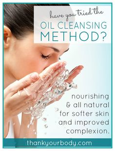 Have you tried the oil cleansing method? Learn why you should! www.thankyourbody.com