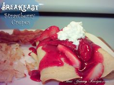 Strawberry Crepes - Food Recipes