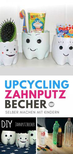 Upcycling Ideen sind toll! Lust mit Plastikflaschen zu basteln? Hier findest du eine Anleitung für selbstgemachte Kinder Zahnputzbecher.