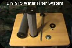 DIY $15 Water Filtration System - works just as well as the expensive one! #homesteading #diy