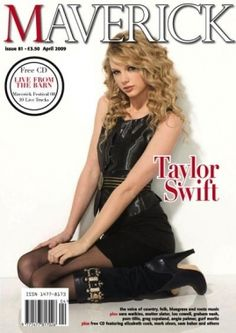 Taylor Swift has already appeared in two issues of Maverick magazine as it is a magazine that represents her genre of music. Description from stephaniesmitha2.blogspot.com. I searched for this on bing.com/images