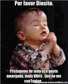 Children must be taught to pray, to rely on the Lord for guidance, and to express appreciation for the blessings that are theirs. Funny Spanish Memes, Spanish Humor, 10 Film, Funny Quotes, Funny Memes, Jokes, Prayer Images, Shy People, Religion
