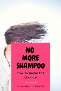 how to make the change to a no shampoo method