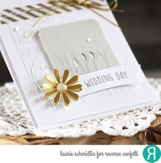 Card by Laurie Schmidlin. Reverse Confetti stamp set: Whole Lotta Happy. Confetti Cuts: Pretty Panels HAPPY and Flowers for Mom. Wedding card. Congratulations card.