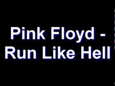 Pink Floyd - Run Like Hell Oct. 3rd the day i got engaged to my first husband that committed suicide...