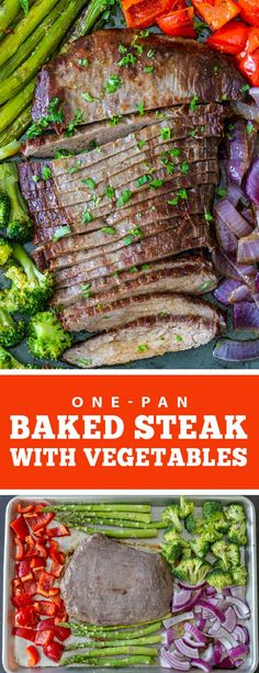One-pan baked steak with vegetables perfect for any family dinner. This dinner is healthy, easy, and perfect for any family meal. This recipe is made in one pan which means easy clean up. This meal is great for kids and adults. #bakedsteak