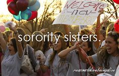 Reasons to love being alive: #Sorority sisters.