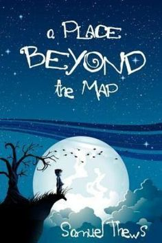 Buy A Place Beyond the Map by Samuel Thews and Read this Book on Kobo's Free Apps. Discover Kobo's Vast Collection of Ebooks and Audiobooks Today - Over 4 Million Titles! Free Kindle Books, Free Ebooks, Middle School Boys, The Graveyard Book, Books To Read, My Books, Childrens Ebooks, Book Recommendations, This Book