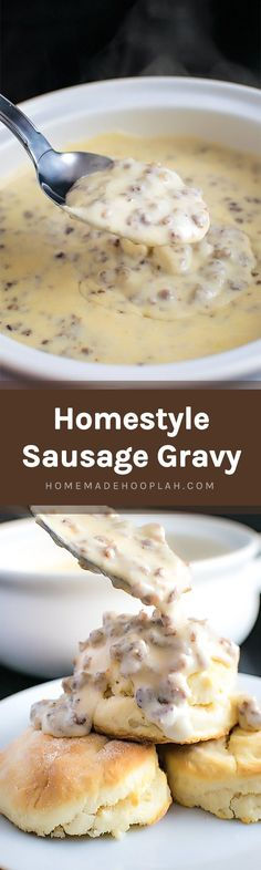 Homestyle Sausage Gravy! Get your comfort food fix with classic sausage gravy, perfect for a lazy morning and ready in less than 30 minutes!   HomemadeHooplah.com