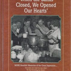 When the Banks Closed, We Opened Our Hearts - Learning from The Great Depression   SallieBorrink.com