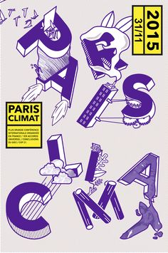 Creation of two different posters for Paris Climat 2015, one of the biggest international conference on global warming organised in France. ©In the pool