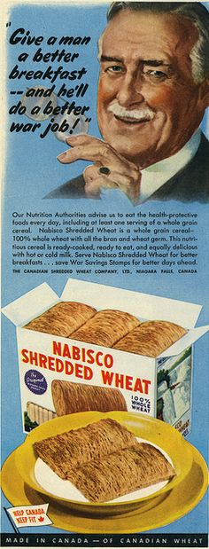 Vintage Nabisco Shredded Wheat Ad -1943.  My mother LOVED shredded wheat which is why, I feel sure, I loved it as a child.  And still do!  :)