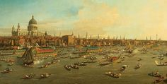 """Canaletto's """"London - The River Thames on Lord Mayor's Day 1752""""... The river looks so much bigger, as does St Pauls"""
