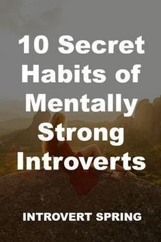 Thanks for sharing Tim G. It's tough being an introvert in an extrovert's world. Discover how to thrive by developing the 10 habits of mentally strong introverts. Introvert Vs Extrovert, Introvert Personality, Introvert Quotes, Introvert Problems, Infp, Being An Introvert, Personality Types, Strong Personality, Affirmations
