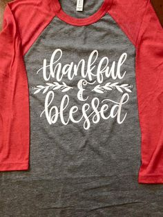 Thankful and Blessed! Fall is my favorite time of year and this shirt is perfect! :)  This example shirts are grey/light red, grey/navy, and grey/maroon. All of the examples are made with white vinyl. Scroll through the pictures in the listing to see additional shirt and vinyl options.  HOW TO ORDER: Select your size, shirt color, and quantity from the drop down menus.  At checkout, please leave the following information in the box provided: -- Vinyl Color Choice ***If no information is…