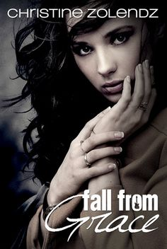 Fall From Grace (Mad World #1) by Christine Zolendz