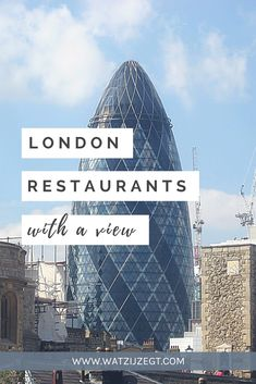 The Most Impressive London Restaurants with a View Best Restaurants London, London Restaurant Guide, Essen In London, London View, London Food, Things To Do In London, London Travel, Travel Europe, Filming Locations