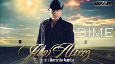 Dime-Julion Alvarez Y Su Norteño Banda [ESTUDIO 2014]