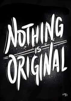 Nothing is original. (iPad Art) on Behance
