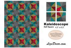 Patchworková šablona Kaleidoskop - Half Square #patchwork #kaleidoscope #vzory #video #pattern #templates