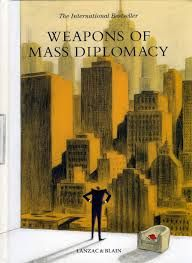 Weapons of mass diplomacy. by Abel Lanzac, Christophe Blain (Illustrations)