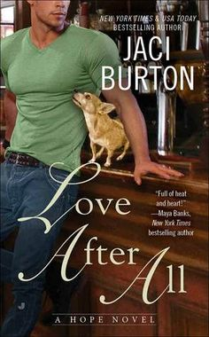 Love After All (Hope, #4) by Jaci Burton | April 2015
