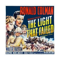 The Light That Failed (Paramount, Six Sheet X Drama. Starring Ronald Colman, Walter - Available at Sunday Internet Movie Poster. Nursing Case Studies, Ronald Colman, Story Writer, Picture Fails, Two Movies, Internet Movies, Hooray For Hollywood, If Rudyard Kipling, Paramount Pictures