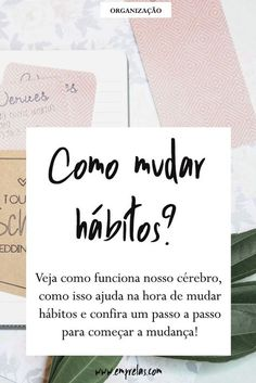 Como mudar hábitos. Workplace Productivity, 5am Club, Miracle Morning, Planners, How To Stop Procrastinating, E-mail Marketing, Life Organization, Motivation, Study Tips