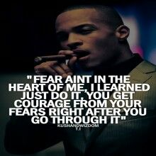 Fear aint in the heart Famous Quotes, Best Quotes, Life Quotes, Qoutes, Daily Quotes, List Of Rappers, Young Jeezy, Jeannie Mai, Figure Me Out