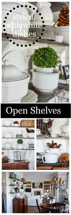 OPEN SHELVES IN THE BREAKFAST ROOM. Styled with white dishes and perfect farmhouse decor touches