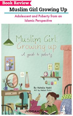 A book for Muslim Kids. Puberty from an Islamic perspective. This Muslim Kids book is a perfect gift for Eid or Ramadan. Books for Muslim Kids Muslim Girl Growing up Natalia Nabil JeddahMom Parenting Books, Kids And Parenting, Islam For Kids, Ramadan For Kids, Islamic Books For Kids, Ramadan Gifts, Muslim Book, Islamic Gifts, Muslim Girls