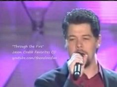 Jason Crabb - Through the Fire - YouTube