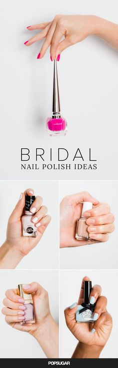 There are endless decisions to make when it comes to planning your wedding style: what dress to wear, your hair and makeup vision, etc. And if you're all about the details, then your manicure will factor into that. It needs to perfectly complement your rings, skin tone, and, of course, the bouquet!