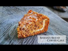 Best Banana Bread Coffee Cake To Ever Touch Earth - Cream Cheese Filling...