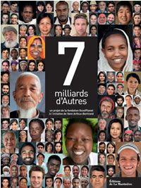 7 millliards d Autres - Fondation GoodPlanet