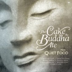 Cake the Buddha Ate: More Quiet Food, The by The Buddhist Retreat Centre (BRC) Buddhist Retreat, Buddha, Radio Astronomy, Vegetarian Cookbook, Vegetarian Recipes, Make Pictures, Mindful Eating, Love Book, Allrecipes