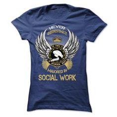 MAJORED IN SOCIAL WORK TSHIRT LADIES