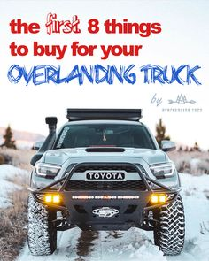 Figuring out what gear to buy and which mods to do first for your overlanding truck can be a pain! We walk through everything you need to do to get your adventure mobile ready for the road ahead! Toyota Tacoma 4x4, Toyota 4runner Trd, Tacoma Truck, Toyota Tundra, Toyota Trucks, Custom Trucks, Pickup Trucks, Carros Audi, Carros Toyota