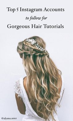 Top 5 Instagram accounts to follow for gorgeous hair tutorials (Including Ulyana Aster)