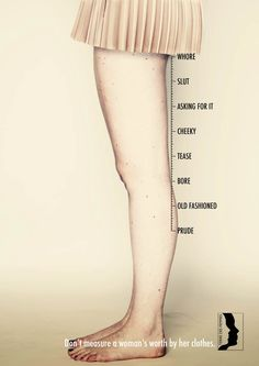Ne mesurez pas la valeur d'une femme par ses vêtements, une jolie campagne imaginée parTheresa Wlokka et laMiami Ad School Europe de Hambourg pour l'organ