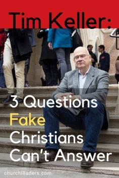 Find out these 3 questions fake christians can't answer, according to Tim Keller. Read the article! This board will feature inspirational and biblical content for Christians.