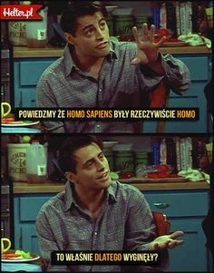 Cytaty Filmowe z Serialu Przyjaciele - Friends HELTER Memes, Haha, Thats Not My, Comedy, Tv Shows, Mood, Humor, Friends, Funny Stuff