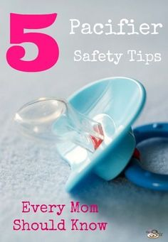 pacifier safety tips every mom should know