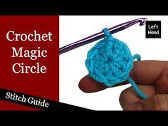 Crochet Magic Circle - (Left Hand) Stitch Guide - YouTube