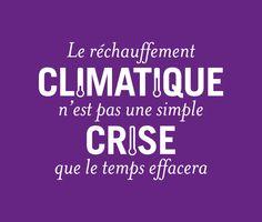 Citation Osons   Fondation Nicolas Hulot. Le réchauffement climatique n'est pas une simple crise que le temps effacera