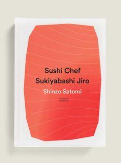 Sushi Chef Sukiyabashi Jiro  by Peter Mendelsund