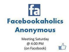Facebookaholics Anonymous